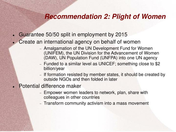 Recommendation 2: Plight of Women