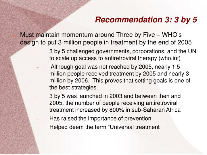 Recommendation 3: 3 by 5