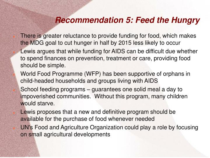 Recommendation 5: Feed the Hungry
