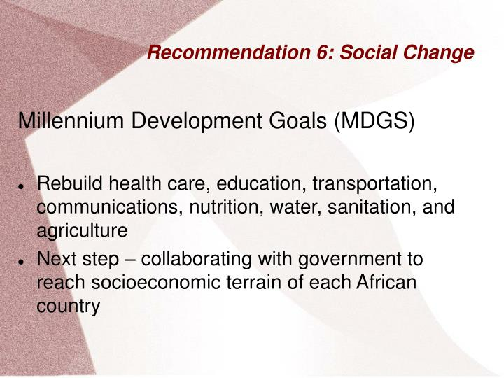 Recommendation 6: Social Change