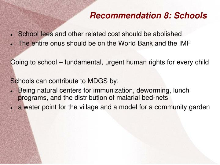 Recommendation 8: Schools