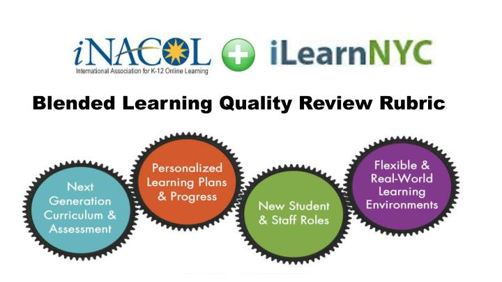 Blended Learning Quality Review Rubric