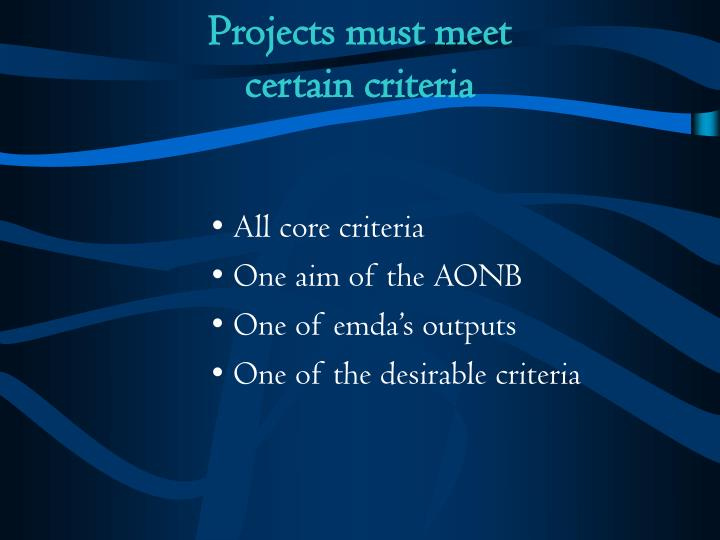 Projects must meet