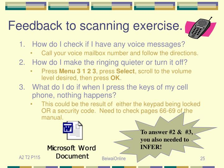 Feedback to scanning exercise.