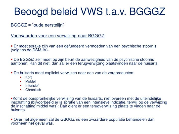 Beoogd beleid VWS t.a.v. BGGGZ