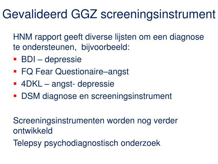 Gevalideerd GGZ screeningsinstrument