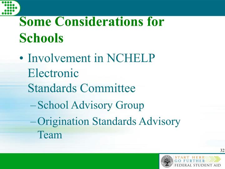 Some Considerations for Schools