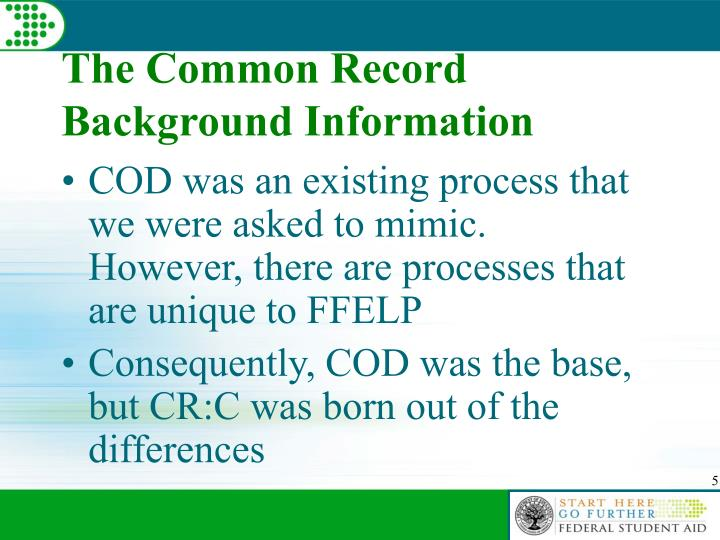 The Common Record Background Information