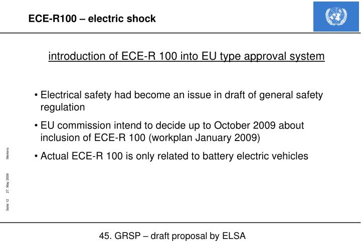 introduction of ECE-R 100 into EU type approval system