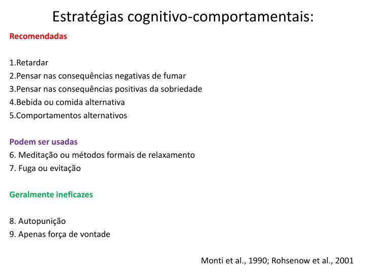 Estratégias cognitivo-comportamentais: