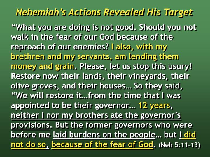 Nehemiah's Actions Revealed His Target