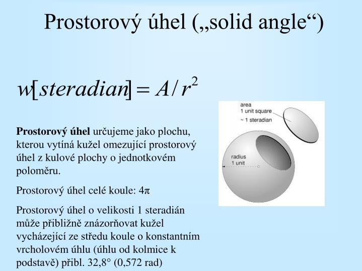 "Prostorový úhel (""solid angle"")"