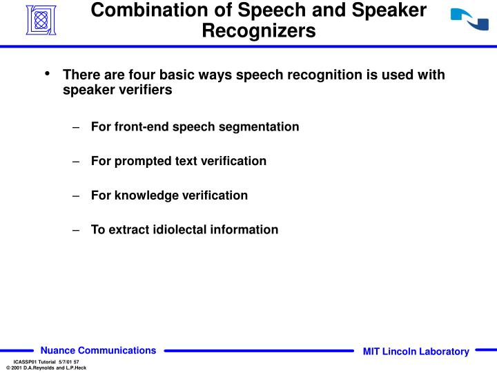 Combination of Speech and Speaker Recognizers