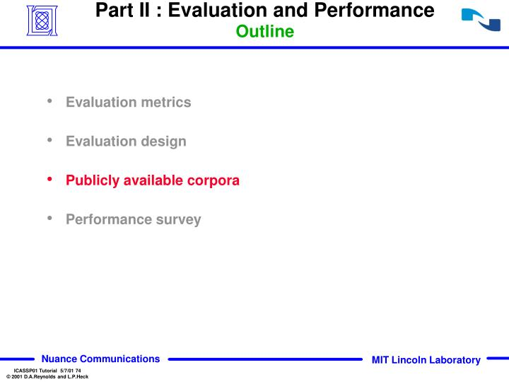 Part II : Evaluation and Performance