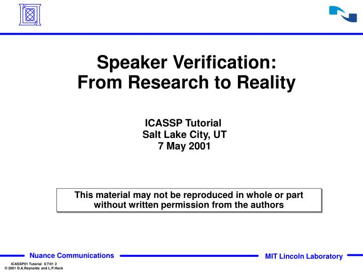 Speaker verification from research to reality1