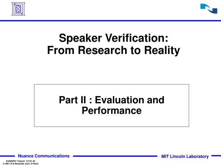 Speaker Verification: From Research to Reality
