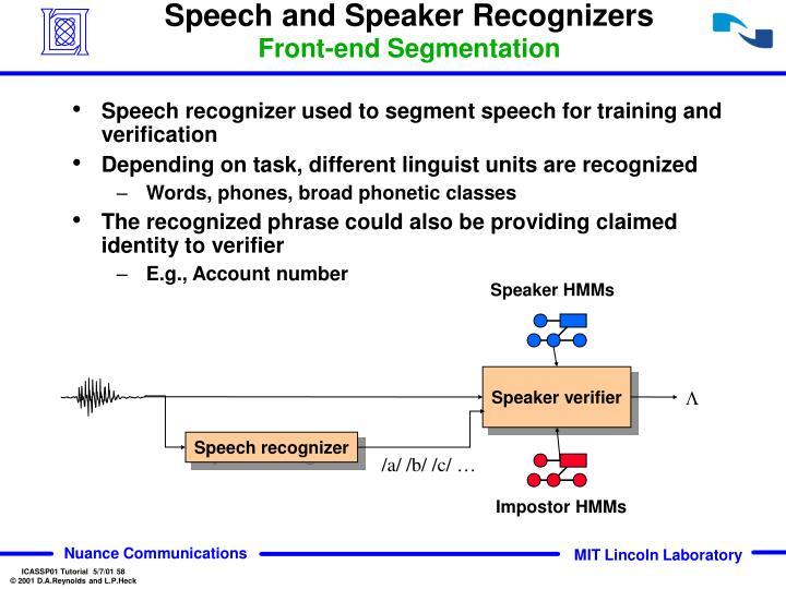Speech and Speaker Recognizers