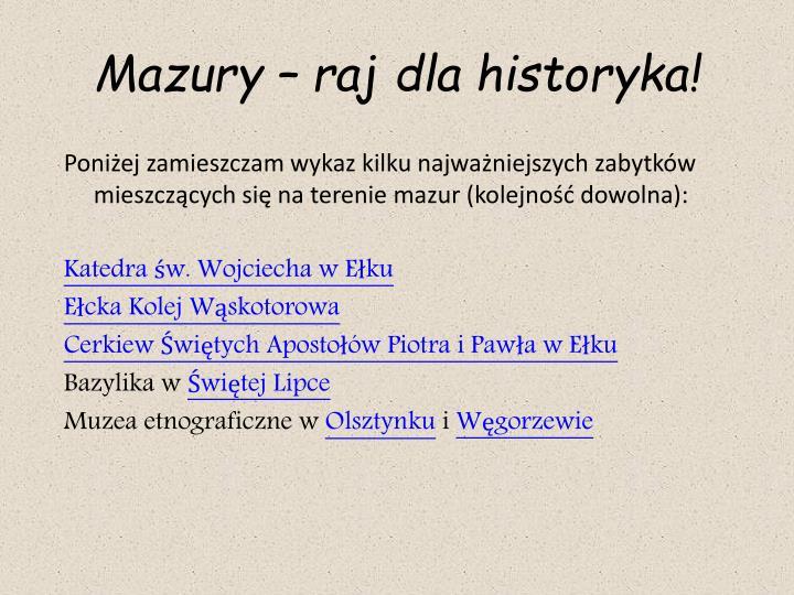 Mazury – raj dla historyka!