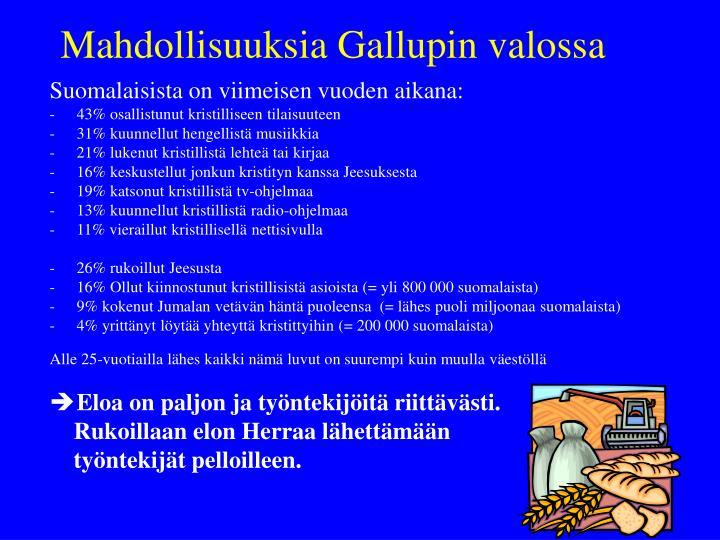 Mahdollisuuksia Gallupin valossa