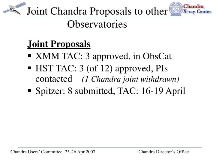 Joint Chandra Proposals to other Observatories