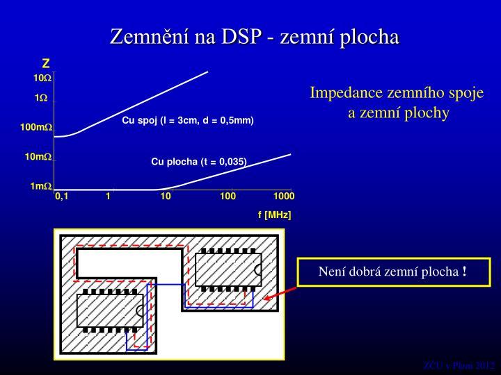 Zemnění na DSP - zemní plocha