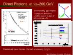direct photons at s 200 gev