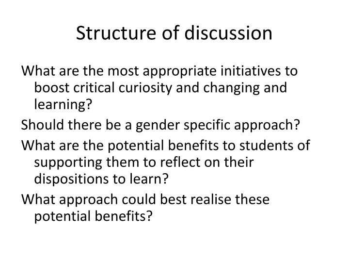 Structure of discussion