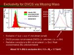 exclusivity for dvcs via missing mass