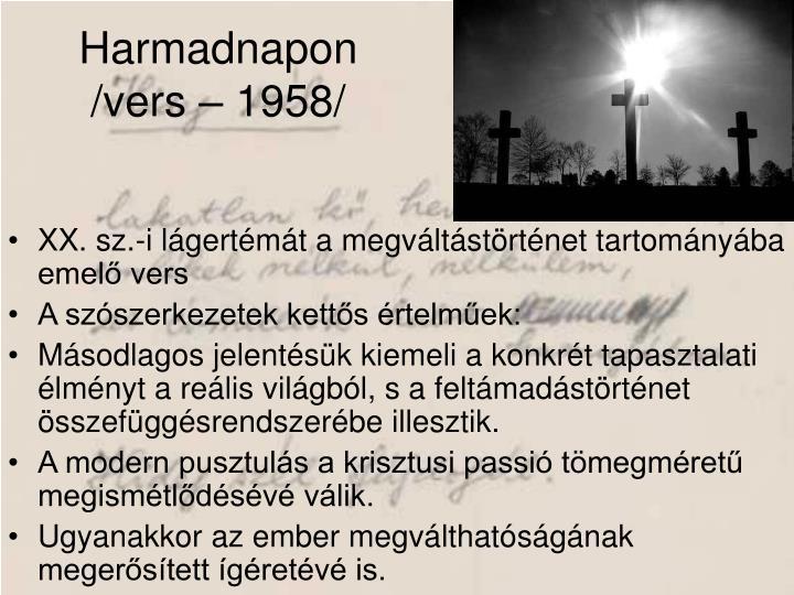 Harmadnapon /vers – 1958/
