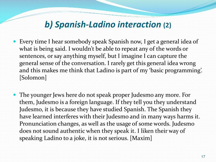 b) Spanish-Ladino interaction