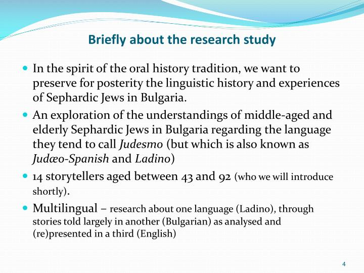 Briefly about the research study