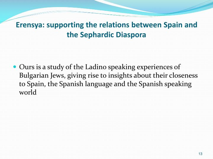 Erensya: supporting the relations between Spain and the Sephardic Diaspora