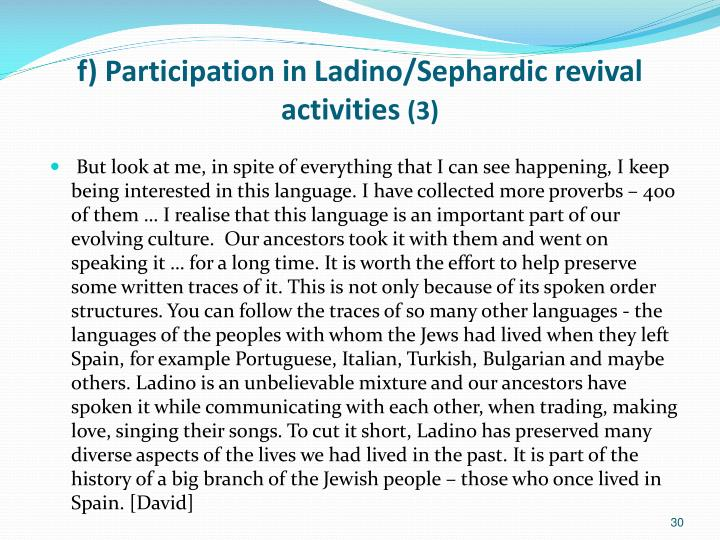 f) Participation in Ladino/Sephardic revival activities