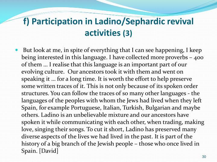 f) Participation in Ladino/Sephardic revival activities
