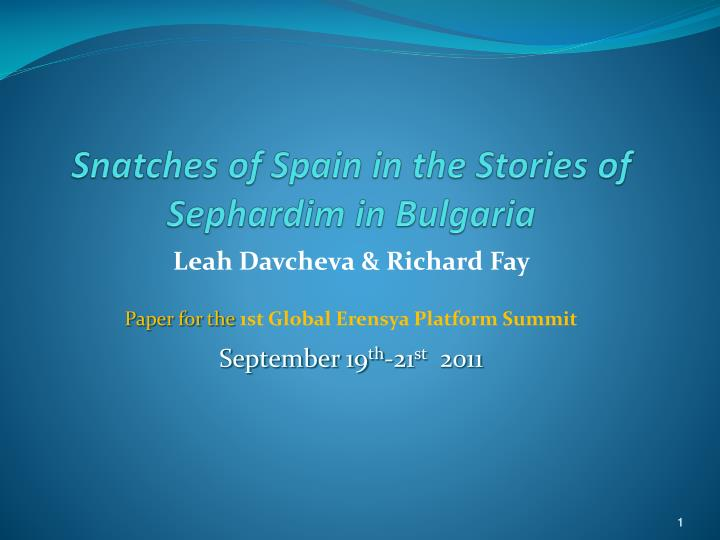 Snatches of Spain in the Stories of Sephardim in Bulgaria