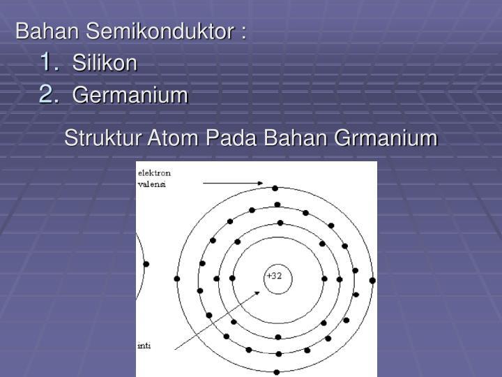 Bahan Semikonduktor :