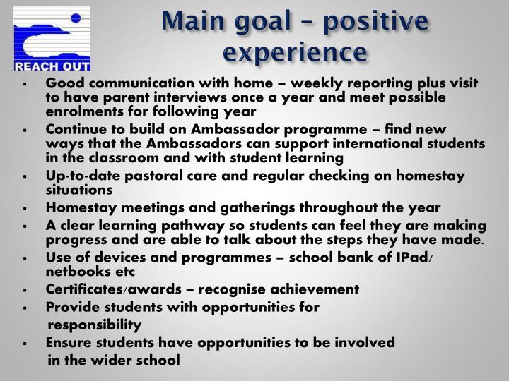 Main goal – positive