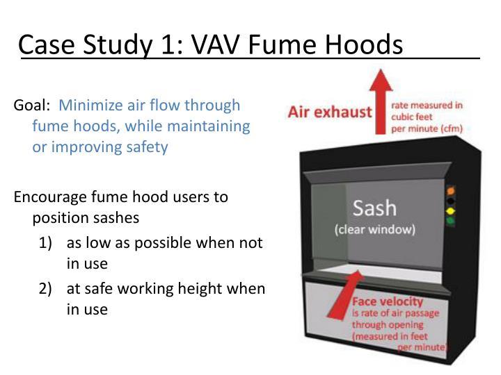 Case Study 1: VAV Fume Hoods
