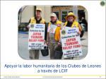 apoyar la labor humanitaria de los clubes de leones a trav s de lcif