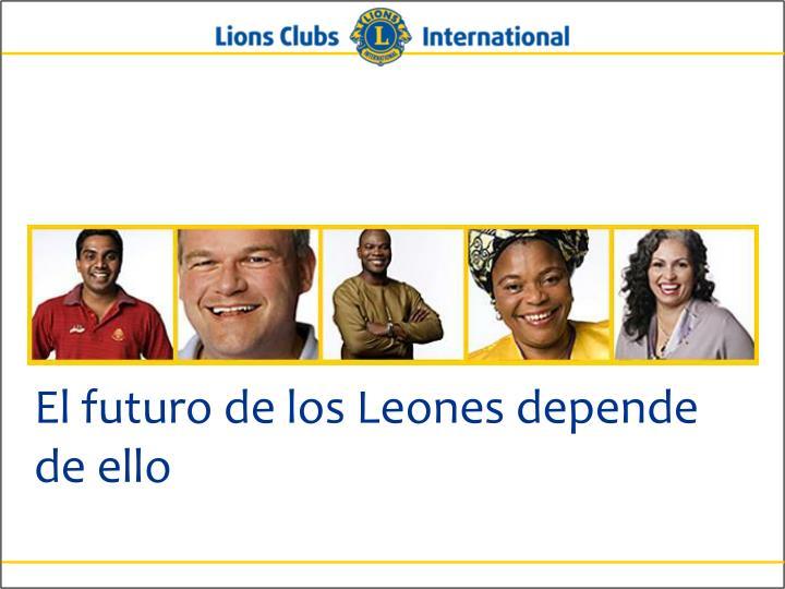 El futuro de los Leones depende de ello