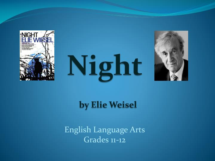 night elie wiesel theme essay This prezi provides a walkthrough for students getting ready to write an essay on elie wiesel's memoir night.