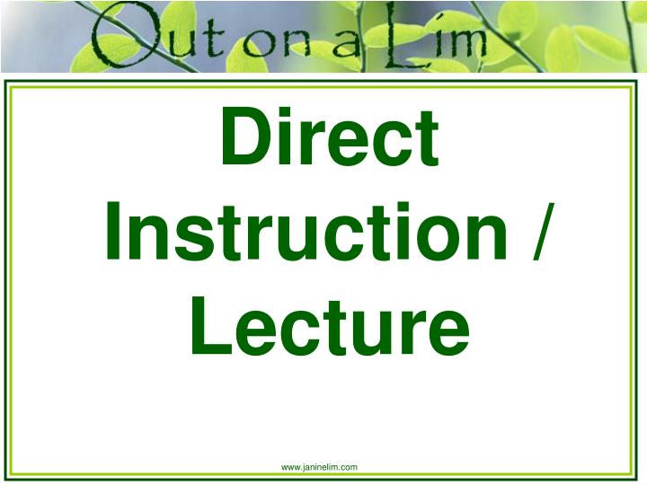 Direct Instruction / Lecture