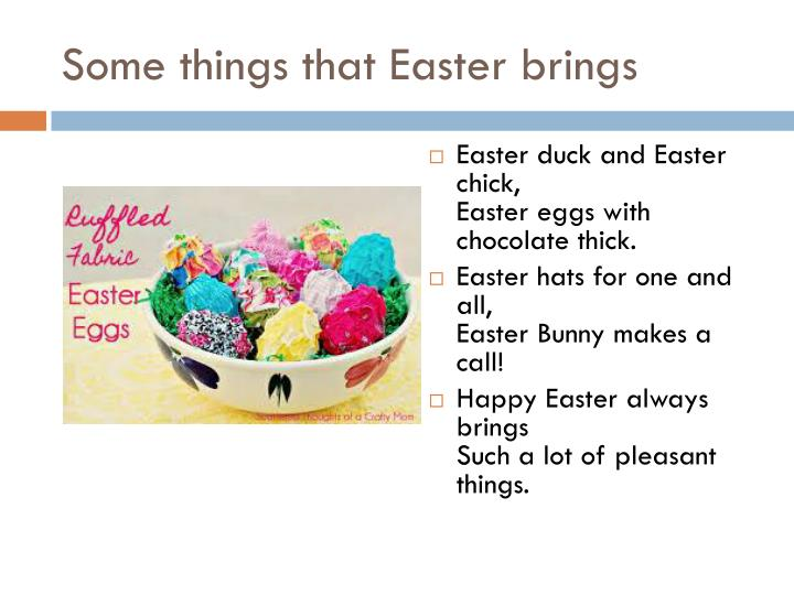 Some things that easter brings