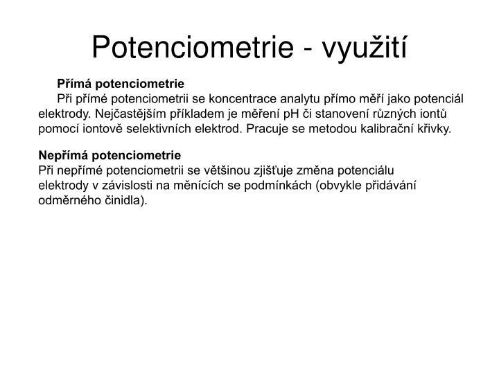 Potenciometrie - využití