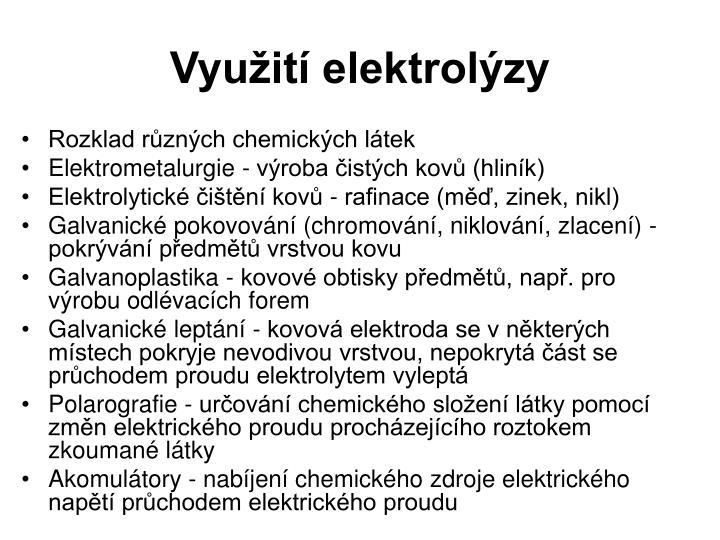 Využití elektrolýzy