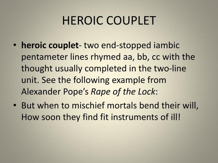 HEROIC COUPLET