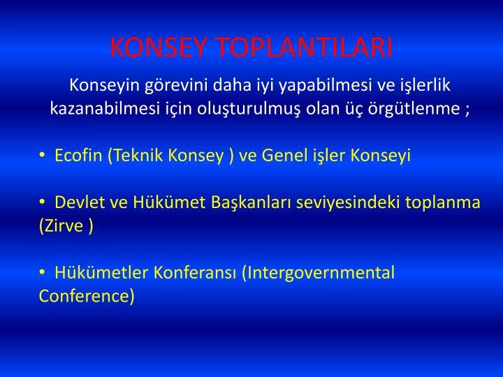 KONSEY TOPLANTILARI