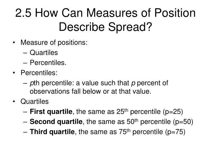 2.5 How Can Measures of Position Describe Spread?