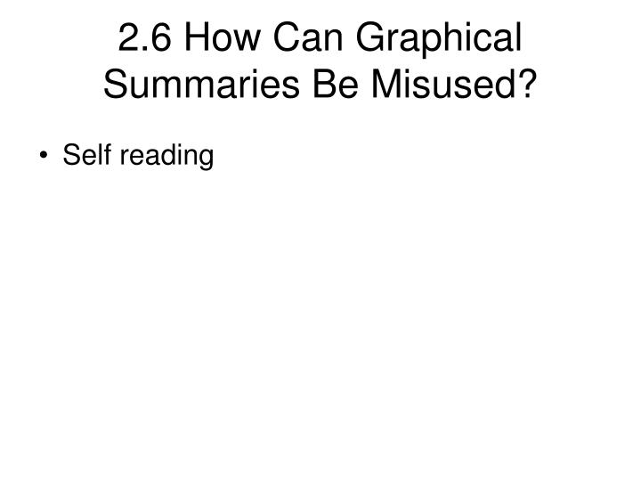 2.6 How Can Graphical Summaries Be Misused?