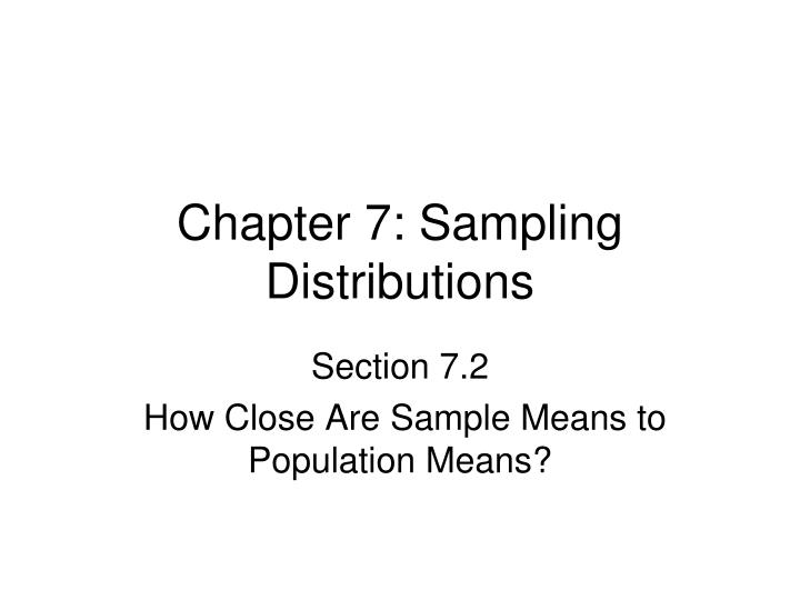 Chapter 7: Sampling